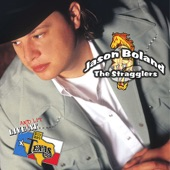 Jason Boland & The Stragglers - Mexico or Crazy