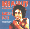 Talkin' Blues (live) [remastered] - Bob Marley & The Wailers