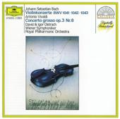 Bach: Violin Concertos BWV 1041 - 1043