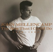 John Mellencamp - Ain't Even Done With The Night