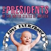 The Presidents of the United States of America - Shreds of Boa