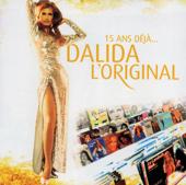 15 ans déjà... Dalida l'original - Ses grands succès