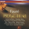 Fauré: Requiem, Op. 48 - Academy of St. Martin in the Fields & Sir Neville Marriner