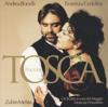 Puccini: Tosca - Andrea Bocelli, Fiorenza Cedolins, Orchestra del Maggio Musicale Fiorentino & Zubin Mehta