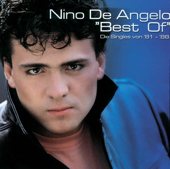 Nino de Angelo: Best of (Die Singles Von '81 - '88)