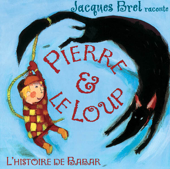 Jacques Brel raconte Pierre et le loup - Single