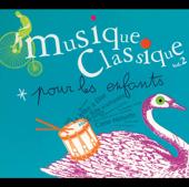 Musique classique pour les enfants, Vol. 2