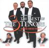 The Three Tenors - The Best of the 3 Tenors - James Levine, José Carreras, Luciano Pavarotti, Plácido Domingo & Zubin Mehta