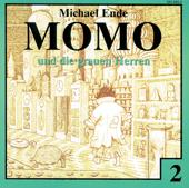 Momo, Teil 2: Momo und die grauen Herren
