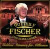 Goldene Stimmen für Millionen - Gotthilf Fischer und die Fischer-Chöre