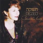 Consuelo Luz - Shema Koli/Lord Hear My Voice