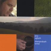 Eric Uglum - Shenandoah Wind