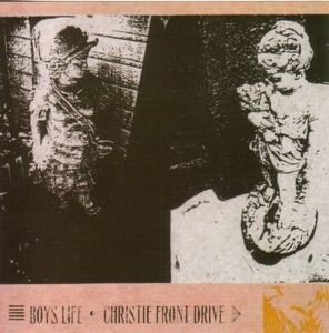 Boy's Life / Christie Front Drive - EP