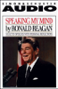 Ronald Reagan - Speaking My Mind: Selected Speeches with Personal Reflections  artwork
