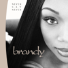 Brandy - Never Say Never  artwork