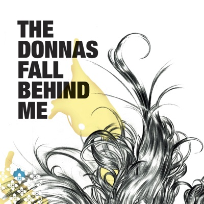 Fall Behind Me - Single - The Donnas