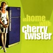 Cherry Twister - Kinda Like a Star