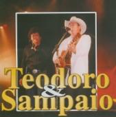 Teodoro e Sampaio - Fiquem com Deus