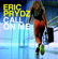 Call on Me (Radio Edit) - Eric Prydz
