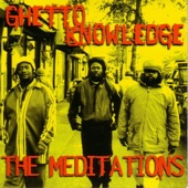 The Meditations - Ghetto Is A College