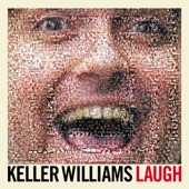 Keller Williams - Freeker By the Speaker