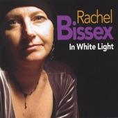 Rachel Bissex - In White Light