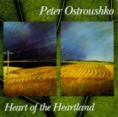 Peter Ostroushko - Heart Of The Heartland