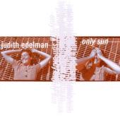 Judith Edelman - Only Sun