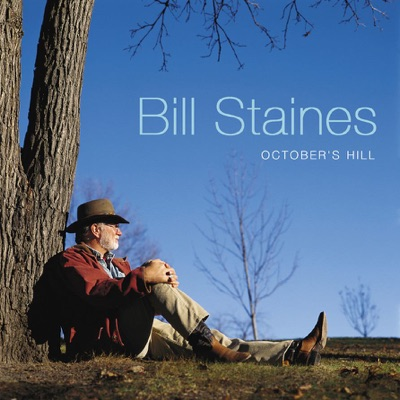 October's Hill - Bill Staines