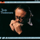 Toots Thielemans - You've Got It Bad Girl