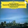 Gershwin: Rhapsody In Blue - Bernstein: Symphonic Dances from West Side Story - Leonard Bernstein & Los Angeles Philharmonic