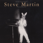 A Wild and Crazy Guy - Steve Martin - Steve Martin