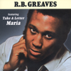 Take a Letter Maria - R.B. Greaves