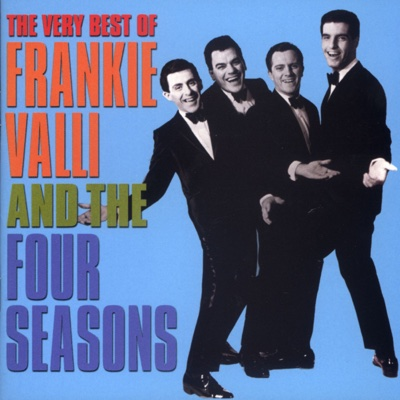 The Very Best of Frankie Valli and the Four Seasons - Frankie Valli & The Four Seasons album
