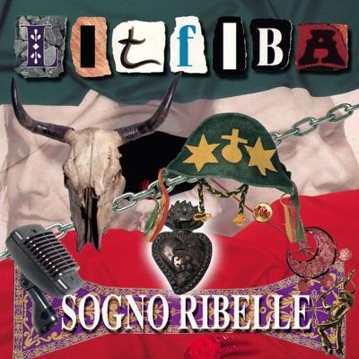 Sogno Ribelle - Litfiba