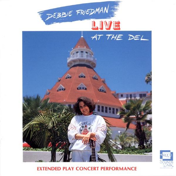 Debbie Friedman Live at the Del