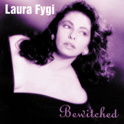 Bewitched - Laura Fygi - Laura Fygi