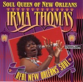 Irma Thomas - For the Good Times