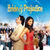 Bride & Prejudice (soundtrack From The Motion Picture) - Anu Malik