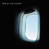 Ivy - Clear My Head