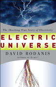 Download Electric Universe: The Shocking True Story of Electricity (Unabridged) Audio Book