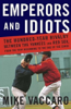 Mike Vaccaro - Emperors and Idiots: The Hundred-Year Rivalry Between the Yankees and the Red Sox (Unabridged) bild