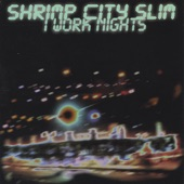 Shrimp City Slim - The Time We Should Have Spent Together