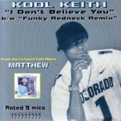 Kool Keith - I Don't Believe You