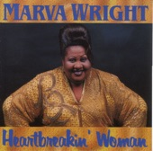 Marva Wright - Ain't Nothin' You Can Do