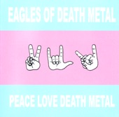 Eagles of Death Metal - Speaking In Tongues