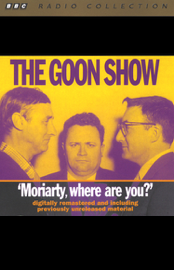 The Goon Show, Volume 1: Moriarity, Where Are You? (Original Staging Fiction) audiobook