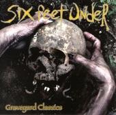 Six Feet Under - Graveyard Classics - In League With Satan