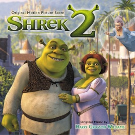 shrek 2 original motion picture score by harry gregson williams on