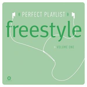 Perfect Playlist: Freestyle, Vol. 1